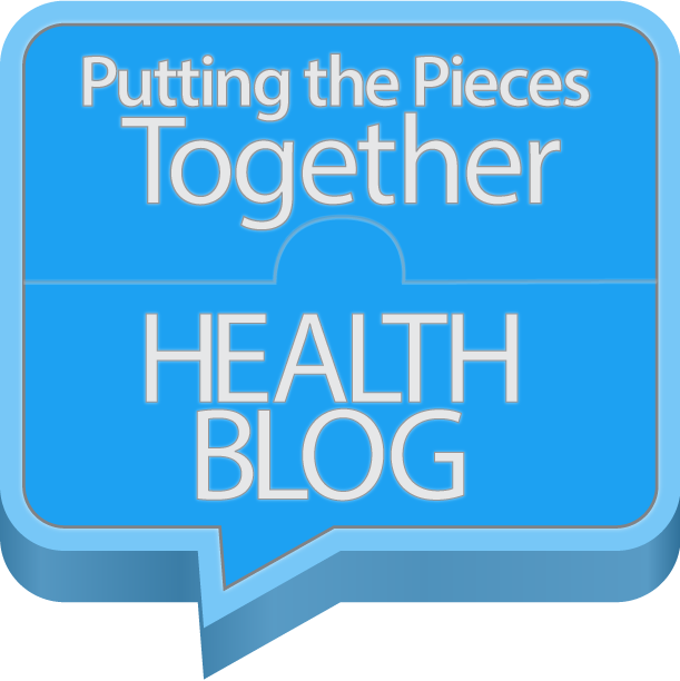 Putting the Pieces Together Health Blog